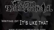 "Evan Taubenfeld - Writing ""It's Like That"" [Web Clip] (Оfficial video)"