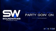 [свежо] Zhao Leblanc, Felix, Ray Jamsrock - Party Goin' On (by Soundwaves Production)