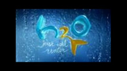 •°•°•h2o - Just Add Water•°•°•