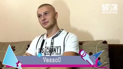 VessoU: С Лидия сме заедно, защото го бях планирал!