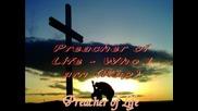 Preacher of Life - Who I am (rap)