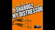 Sharooz - My Distressor (bruce Aisher Rokoko Rewind Mix)