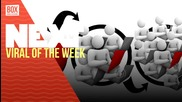 NEXTTV 031: Viral of the Week