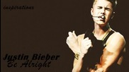 Justin Bieber - Be Alright Believe Acoustic Version