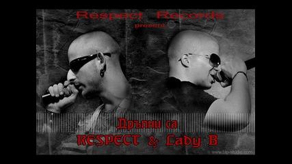 Respect ft.lady b - Drupni sa