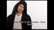 Dan Balan ft. Elini Foureira - Chica Bomb * Official Greek Versi0on *