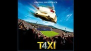 t4xi taxi 4 soundtrack 13 mafia k1 fry on vous gene