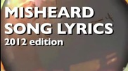 New Misheard Song Lyrics 2012 Edition Hd