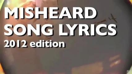 New Misheard Song Lyrics 2012 Edition Hd