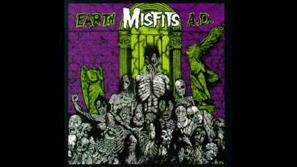 The Misfits Earth A.d. (wolfs Blood)