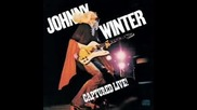 Johnny Winter - Sweet Papa John 1976 - Part 1