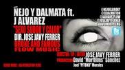 J Alvarez Ft Nejo y Dalmata - Sexo, Sudor Y Calor ( Official Video )