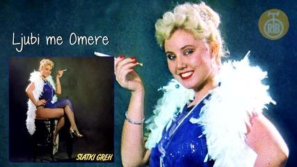 Lepa Brena - Ljubi me Omere - (Audio 1982)HD