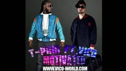 T - Pain feat Vico - Motivated