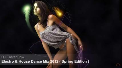 Електро & хаус денс микс 2012 (spring Edition)