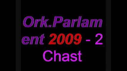 Ork.parlament 2009 - 2 Chast - 10 Godini