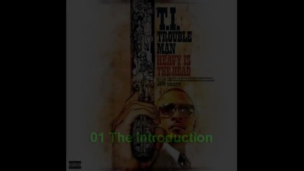 T.i. - Trouble Man: Heavy Is The Head (2012)