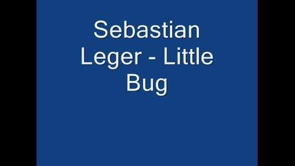 Sebastian Leger - Little Bug