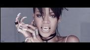 Rihanna - What Now ( Oфициално Видео ) + Текст и Превод