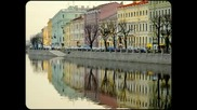 Снимки от Санкт Петербург. Музика: Шостакович - Валс №2