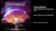 Galderia - Rise, Legions of Free Men