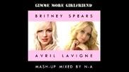 Britney Vs Avril - Gimme More Girlfriend