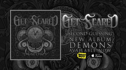Get Scared - Second Guessing