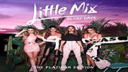 Little Mix - Is Your Love Enough