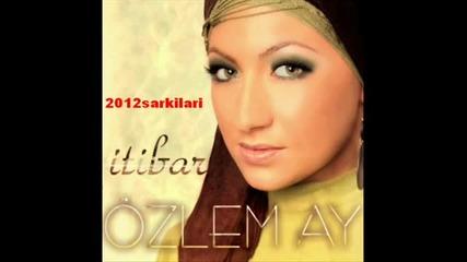ozlem_ay_-_sensiz_olmuyor_2011_y
