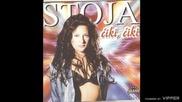 Stoja - Ciki,ciki - (Audio 1999)