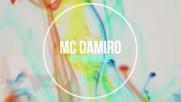 Mc Damiro - Kcerkine suze 2016