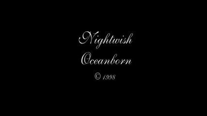 Nightwish - Oceanborn - Цял Албум