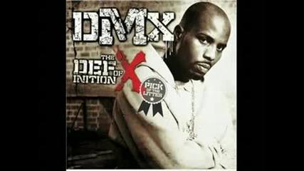 dmx - gonna get mine