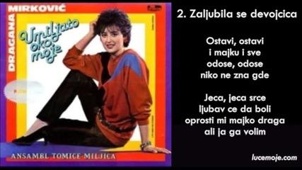 Dragana Mirkovic - 1985 - 02 - Zaljubila se devojcica