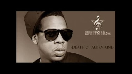 Jay - Z - D.o.a. [death of Autotune] (cdq)