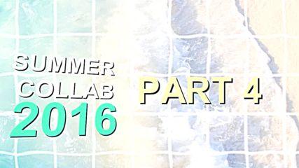 Summer Collab 2016 | Open