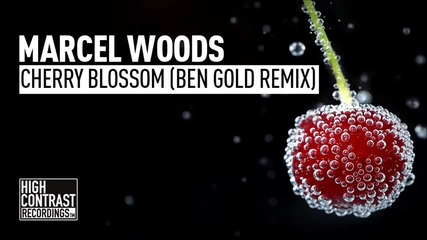 Trance! Marcel Woods - Cherry Blossom (ben Gold Remix Edit)