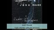 Josh Rouse - Under Cold Blue Stars - Ugly stories (album version)