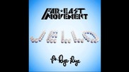 Far East Movement ft. Rye Rye - Jello