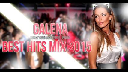 Галена - Best Hits Mix 2015 by Koko F.