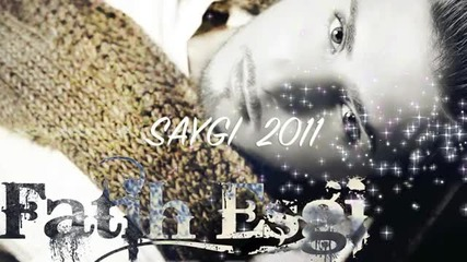 Fatih Esgi - Saygi 2011 (hd) Yep Yeni Hatirladinmi 2011 Single Album - Youtube