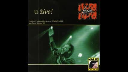 Hari Mata Hari - Starac i more - (английска версия) - (live) - (skenderija 1998)