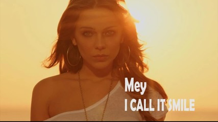 Mey_i Call It Smile Lyrics