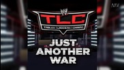 "Wwe Tlc 2012 Theme Song - ""just Another War"" + Download Link 