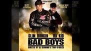 17) Slim Dunkin, Waka Flocka & D - Bo - Go Ham [ Da Kid & Slim Dunkin - Bad Boys 2010 ]