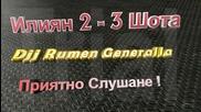 Iliqn 2 - 3 Shota Dj Rumen Generalla
