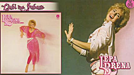 Lepa Brena - Ljubi me Sabane - Official Audio 1985
