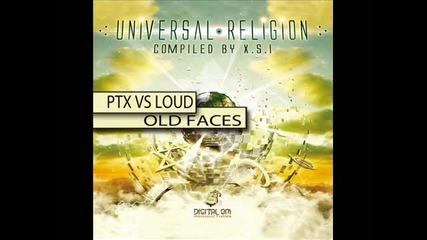 Ptx Vs Loud - Old Faces
