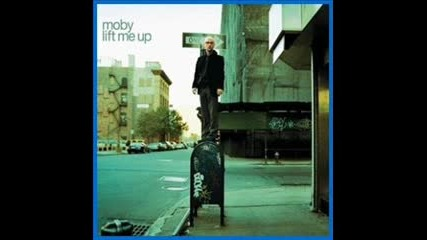 Moby - Lift me up (mylo Radio Mix)