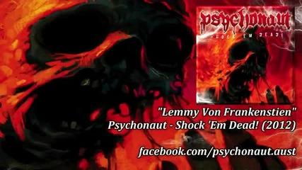 (2012) Psychonaut - Lemmy Von Frankenstein